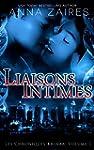 Liaisons Intimes (Les Chroniques Krin...