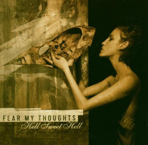 Fear My Thoughts - Hell Sweet Hell - Zortam Music