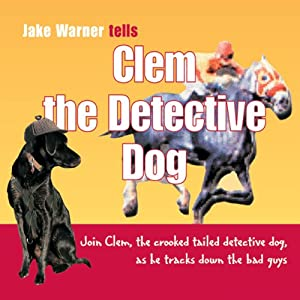Clem the Detective Dog Audiobook