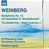 Weinberg: Symphony No.12 'In Memory of Dmitry Shostakovich', The Golden Key  -  Suite No. 4
