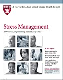 img - for Harvard Medical School Stress Management: Approaches for Preventing and Reducing Stress book / textbook / text book