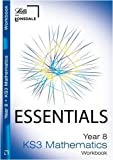 Educational Experts Year 8 Maths: Workbook (inc. Answers) (Lonsdale Key Stage 3 Essentials)