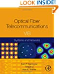 Optical Fiber Telecommunications V1B:...