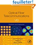 Optical Fiber Telecommunications Volu...