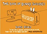 Book of Bunny Suicides (Turtleback School & Library Binding Edition) (1417653744) by Riley, Andy