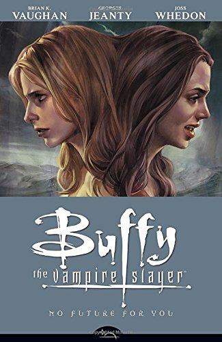Buffy The Vampire Slayer Season 8 Volume 2: No Future For You: No Future for You v. 2