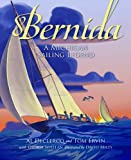 img - for Bernida: A Michigan Sailing Legend book / textbook / text book