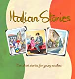 Italian Stories: ten short stories with an Italian theme - easy reader, intermediate level