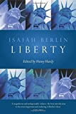 Liberty: Incorporating 'Four Essays on Liberty'