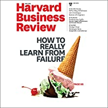 Harvard Business Review, May 2016 Periodical by Harvard Business Review Narrated by Todd Mundt