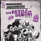 echange, troc Transglobal Underground - Run Devils And Demons : The Best Of