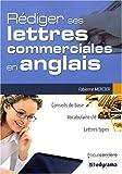 echange, troc Fabienne Mercier - Rédiger ses lettres commerciales en anglais