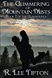 img - for The Glimmering of Mountain Mists (The Glimmerings) (Volume 2) book / textbook / text book