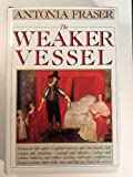 The Weaker Vessel (0394513517) by Antonia Fraser