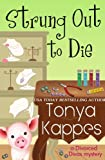 Strung Out To Die (A Divorced Diva Mystery)