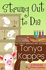 Strung Out To Die (A Divorced Diva Mini-Mystery Book 1)