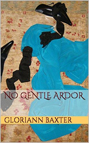 No Gentle Ardor PDF