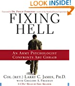 Fixing Hell: An Army Psychologist Confronts Abu Ghraib
