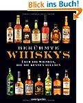 Ber�hmte Whiskys. �ber 500 Whiskys, d...