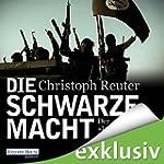 """Die schwarze Macht: Der """"Islamische S..."""
