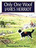 Only One Woof (031209129X) by Herriot, James