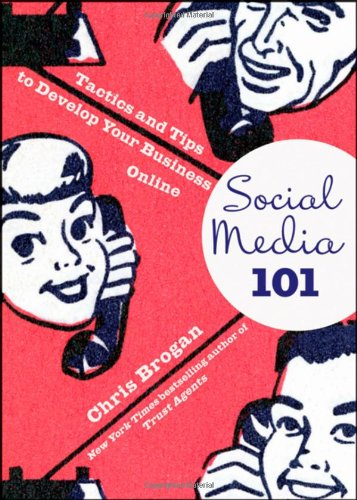 Image for Social Media 101: Tactics and Tips to Develop Your Business Online