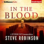 In the Blood: Jefferson Tayte Genealogical, Book 1 | Steve Robinson
