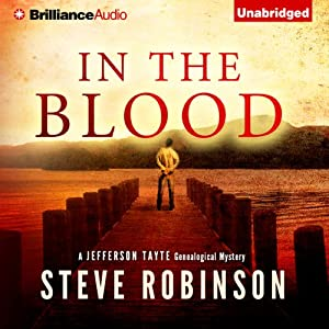 In the Blood: Jefferson Tayte Genealogical, Book 1 | [Steve Robinson]