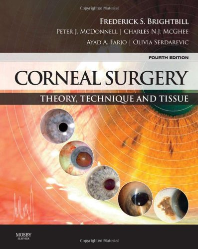 Corneal Surgery: Theory Technique And Tissue, 4E
