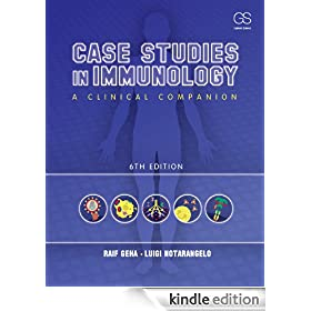 Case Studies in Immunology, 6th Edition (Geha, Case Studies in Immunology: A Clinical Companion)
