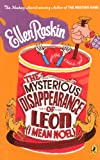 The Mysterious Disappearance Of Leon (I Mean Noel) (Turtleback School & Library Binding Edition) (0606153489) by Raskin, Ellen