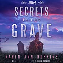 Secrets in the Grave Audiobook by Karen Ann Hopkins Narrated by Charlie Thurston, Carly Robins