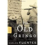 The Old Gringo: A Novel ~ Carlos Fuentes