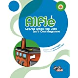 Alfie: Learns When Poo Just Isn't Cool Anymore: Toilet Training for Kidsby Dave Diggle