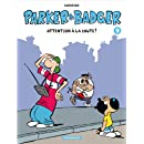 Parker & Badger - tome 9 - Attention à la chute ! (9)