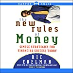 The New Rules of Money: Simple Strategies for Financial Success Today | Ric Edelman