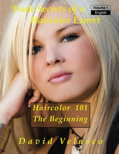 haircolor-101-the-beginning-volume-1-trade-secrets-of-a-haircolor-expert