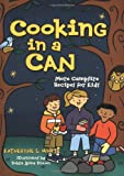 Cooking in a Can (Activities for Kids)