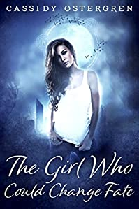 The Girl Who Could Change Fate by Cassidy Ostergren ebook deal