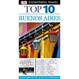 DK Eyewitness Top 10 Travel Guide: Buenos Aires: Eyewitness Top Ten Travel Guidesby Declan McGarvey