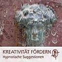 Kreativität steigern mit Hypnose: Nutze die Kraft Deines Unbewussten Hörbuch von Chris Mulzer Gesprochen von: Chris Mulzer