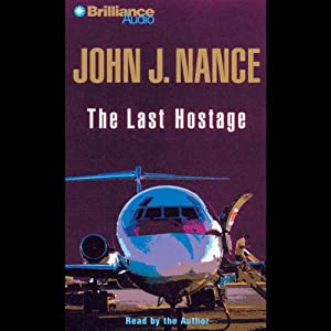 The Last Hostage | [John J. Nance]
