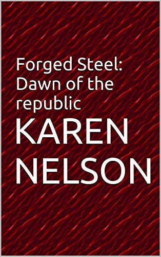 Forged Steel: Dawn of the republic (Republic Steel compare prices)