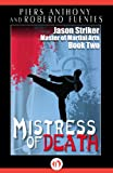 img - for Mistress of Death (Jason Striker Martial Arts, 2) book / textbook / text book