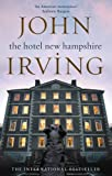 The Hotel New Hampshire (Black Swan) John Irving