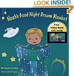 Children's book: Noah's Good Night Dr...