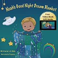 Children's Book: Noah's Good Night Dream Blanket by L.K. Shila ebook deal