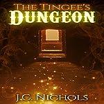 The Tingee's Dungeon | J.C. Nichols
