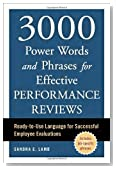 3000 Power Words and Phrases for Effective Performance Reviews: Ready-to-Use Language for Successful Employee Evaluations