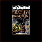 Death du Jour (       ABRIDGED) by Kathy Reichs Narrated by Katherine Borowitz